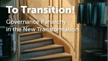 DRIFT To Transition! Governance Panarchy in the new Transformation