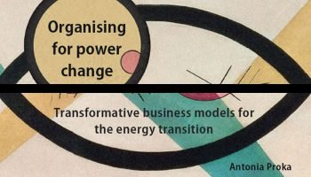 DRIFT Organising for power change: Transformative business models for the energy transition